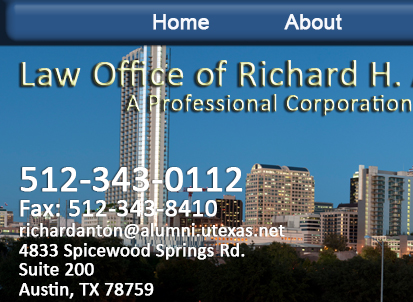 Law Office of Richard H. Anton, A Professional Corporation, Austin, Texas. Board Certified in civil and commerical law